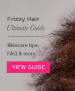 ​Ultimate Guide to Frizzy Hair