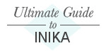 Ultimate Guide to Inika