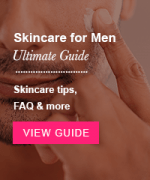 Ultimate Guide to Skincare For Men