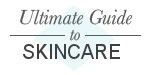 Ultimate Guide to Skincare