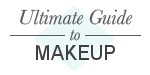 Ultimate Guide to Makeup