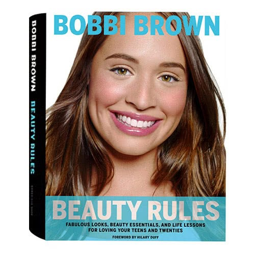 Bobbi Brown Beauty Rules Paperback Edition by Bobbi Brown by Bobbi Brown