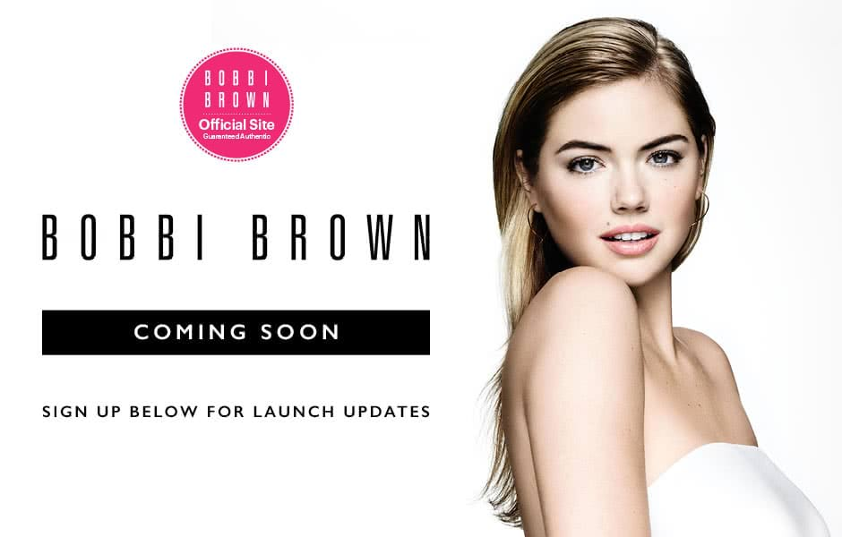 Bobbi Brown Coming Soon